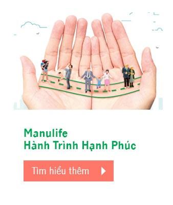 Chương trình Tri ân Khách hàng - Tận hưởng niềm vui sống cùng Manulife